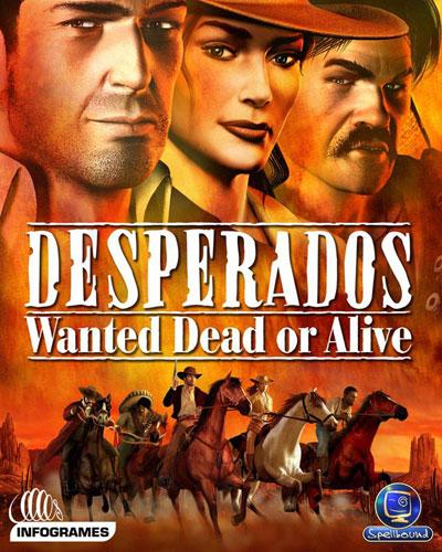 Desperados Wanted Dead or Alive Download