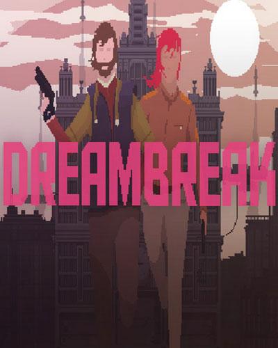 DreamBreak PC Game Free Download