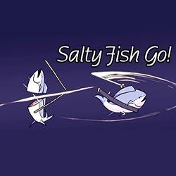 Salty Fish Go