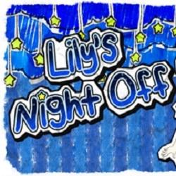 Lilys Night Off