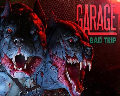 GARAGE Bad Trip PC Game Free Download