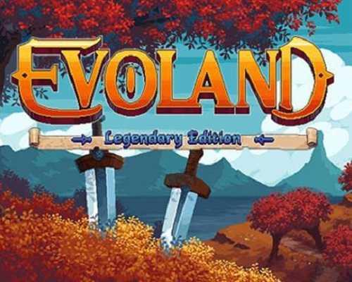 Evoland Legendary Edition Free PC Download