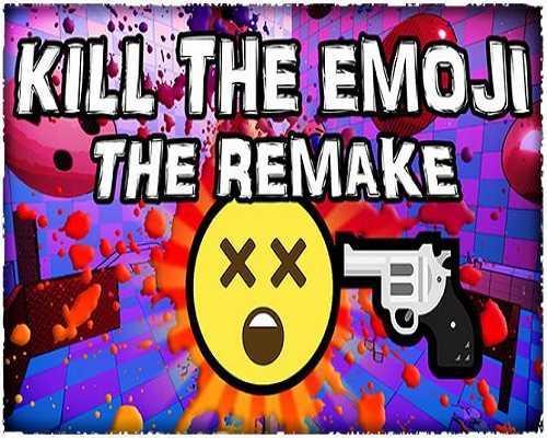 KILL THE EMOJI THE REMAKE PC Download