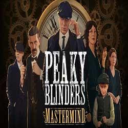 Peaky Blinders Mastermind