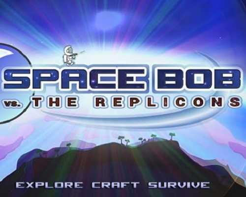 Space Bob vs The Replicons Free Download