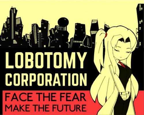 Lobotomy Corporation Free Download