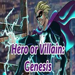 Hero or Villain Genesis