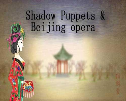 Shadow Puppets & Beijing opera Free Download
