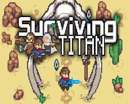 Surviving Titan PC Game Free Download