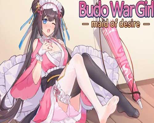Budo War Girl maid of desire Free Download