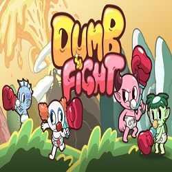 DUMB FIGHT