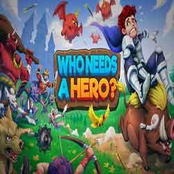 Who Needs a Hero