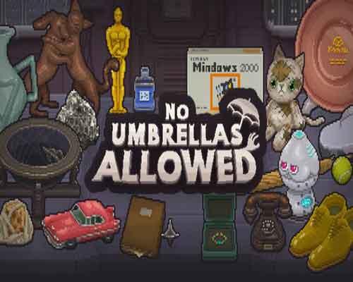 No Umbrellas Allowed PC Game Free Download