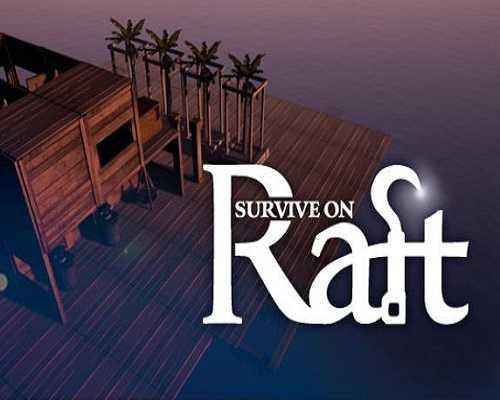 Survive on Raft PC Game Free Download