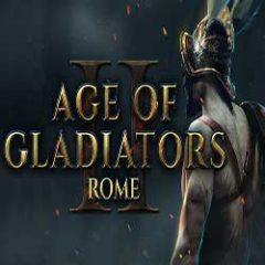 Age of Gladiators II Rome