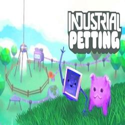 Industrial Petting