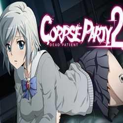 Corpse Party 2 Dead Patient