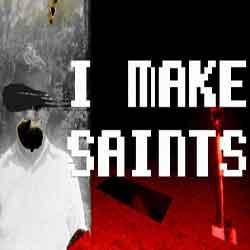 I Make Saints Steam Edition