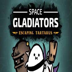 Space Gladiators Escaping Tartarus