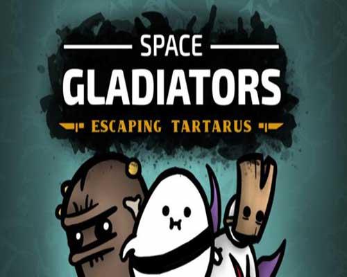 Space Gladiators Escaping Tartarus Free Download