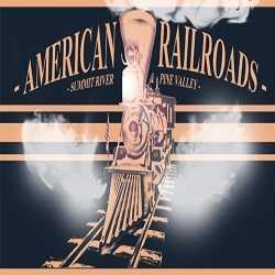 American Railroads Summit River Pine Valley