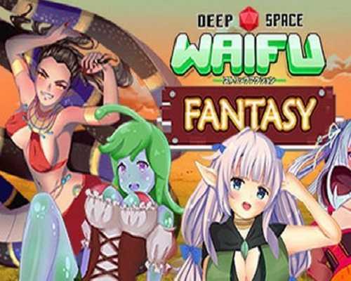 Deep Space Waifu FANTASY Free Download